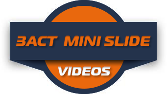 3ACT Mini Slide Videos